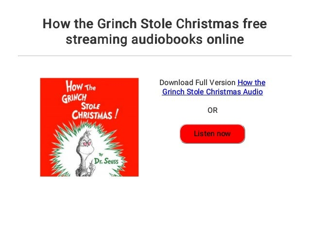 4 how the grinch stole christmas free streaming audiobooks online - Watch The Grinch Stole Christmas Online Free