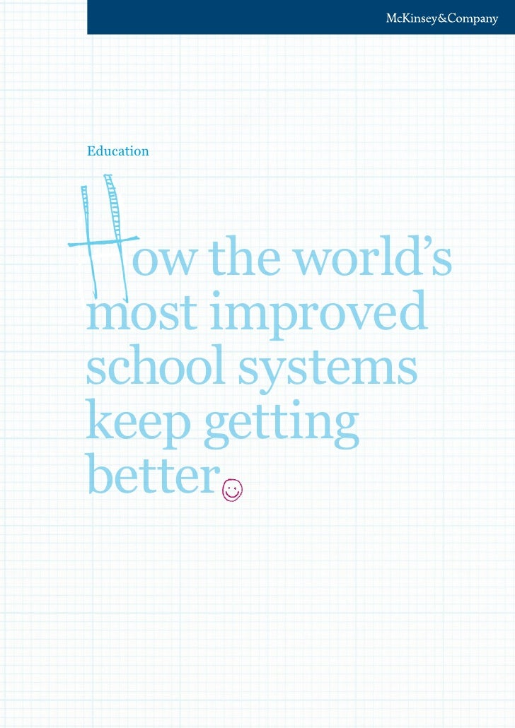 Education  ow the world'smost improvedschool systemskeep gettingbetter
