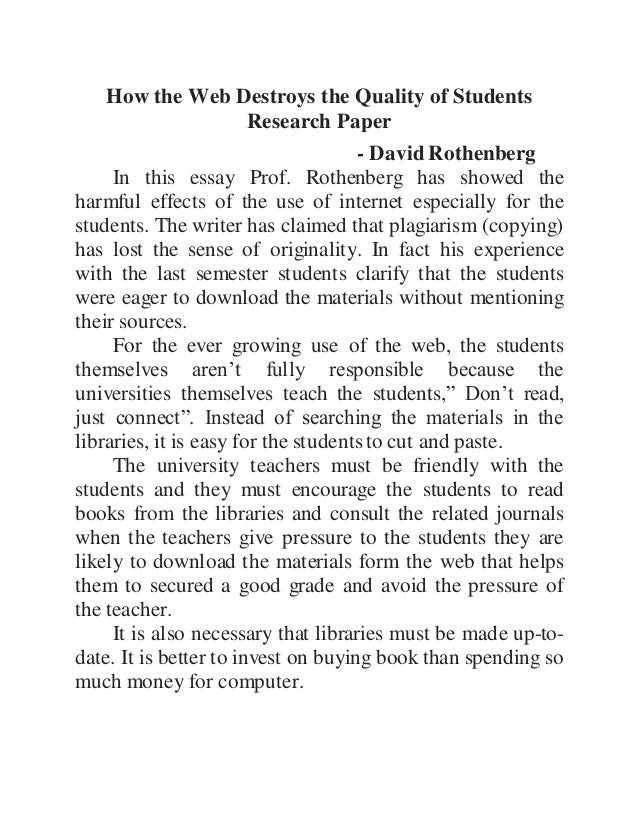 how the web destroys the quality of students research papers opposing view