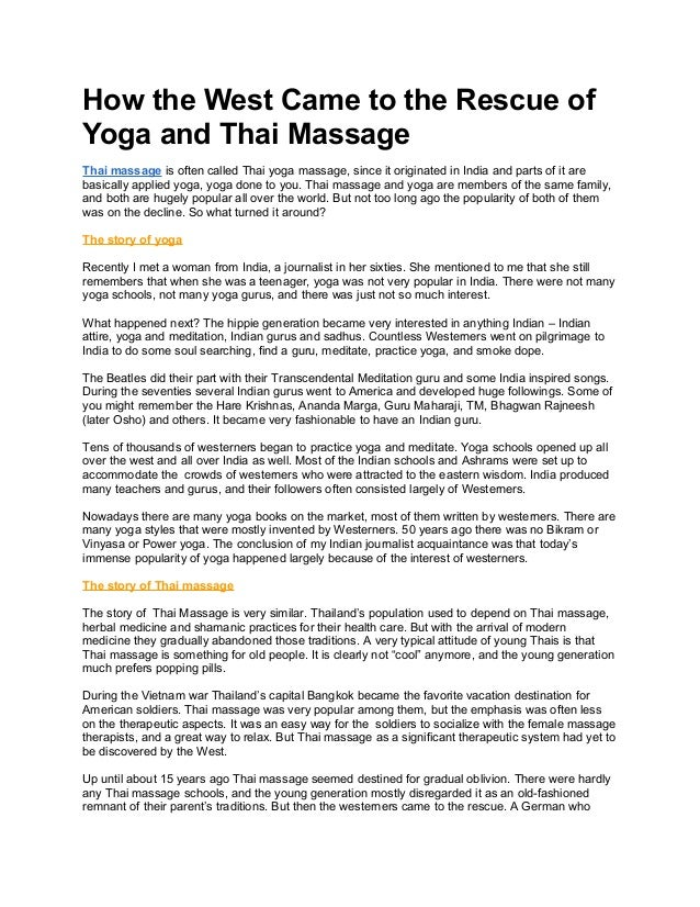 How the West Came to the Rescue of Yoga and Thai Massage Thai massage is often called Thai yoga massage, since it originat...