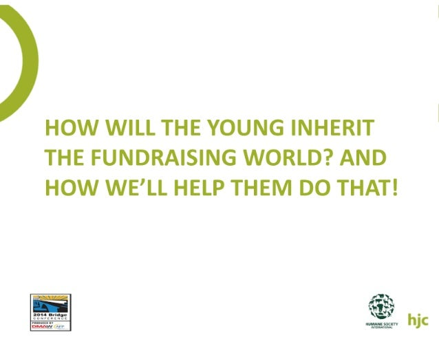 How the young will inherit the fundraising world   elise slides
