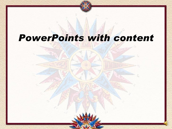 PowerPoints with content