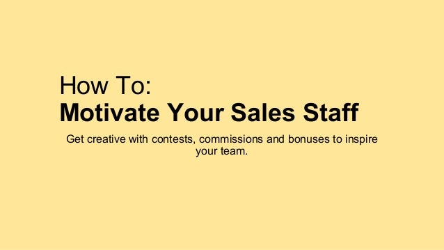 How to Motivate Staff in 25 Ways