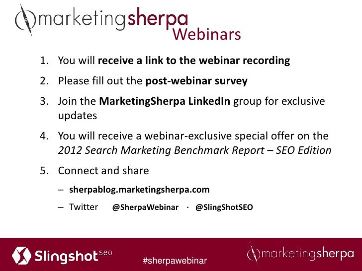 Webinars1. You will receive a link to the webinar recording2. Please fill out the post-webinar survey3. Join the Marketing...