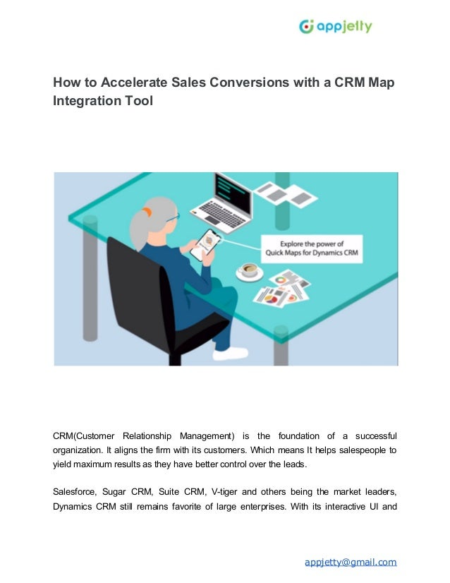 How to Accelerate Sales Conversions with a CRM Map Integration Tool CRM(Customer Relationship Management) is the foundatio...