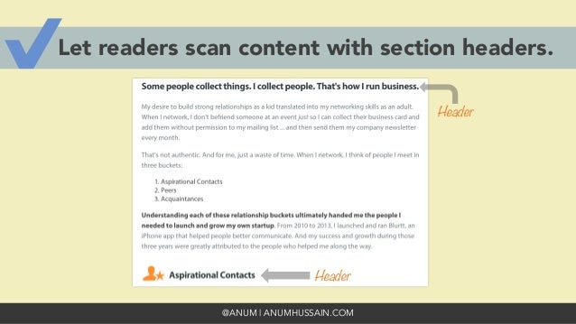 @ANUM | ANUMHUSSAIN.COM Let readers scan content with section headers. Header  Header