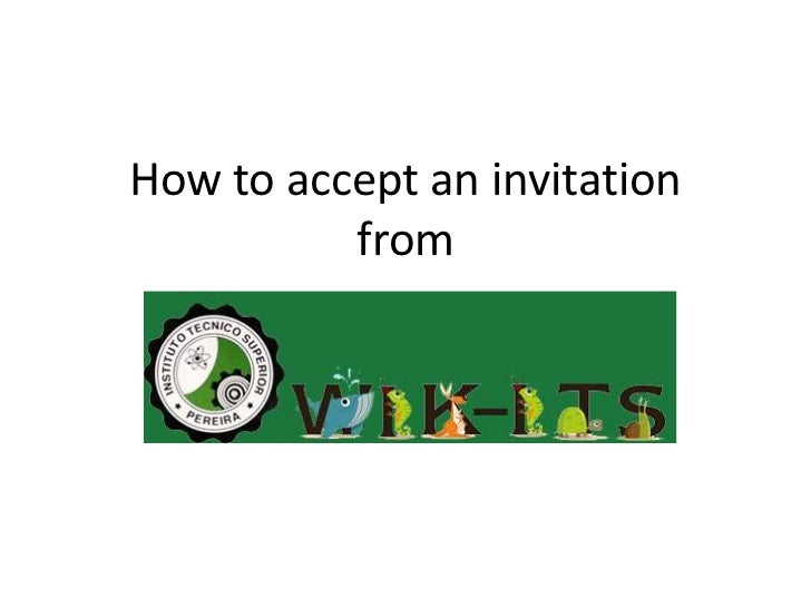 How to accept an invitationfrom<br />
