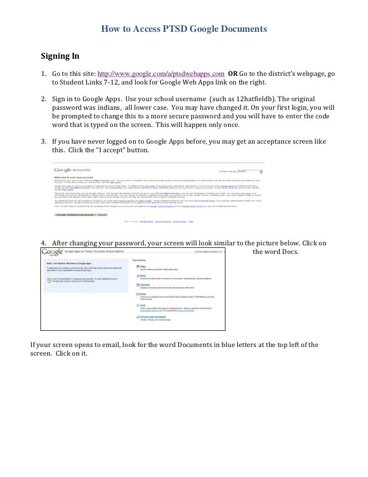 How to Access PTSD Google Documents   Signing In   1. Go to this site: http://www.google.com/a/ptsdwebapps.com OR Go to th...