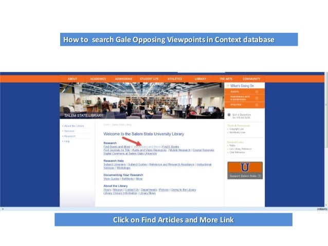 How to search Gale Opposing Viewpoints in Context database  Click on Find Articles and More Link