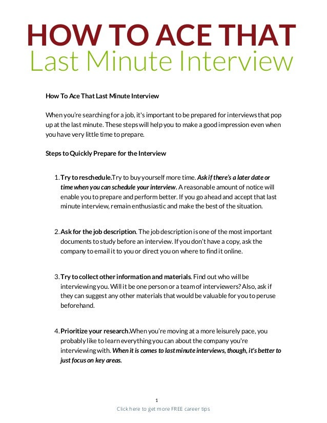 HOW TO ACE THAT Last Minute Interview How To Ace That Last Minute Interview When you're searching for a job, it's importan...