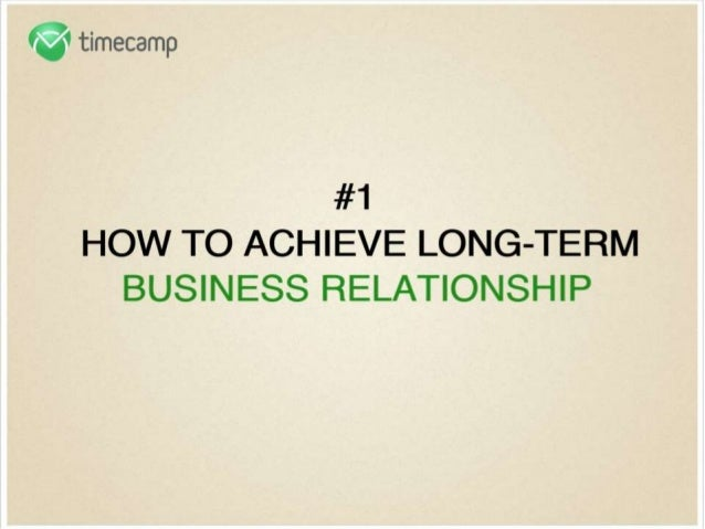 How to Achieve Long-term Business Relationship