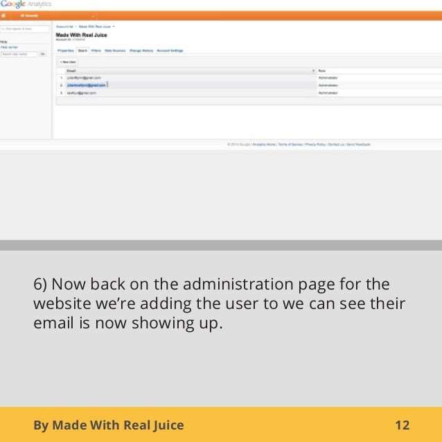 By Made With Real Juice 126) Now back on the administration page for thewebsite we're adding the user to we can see theire...