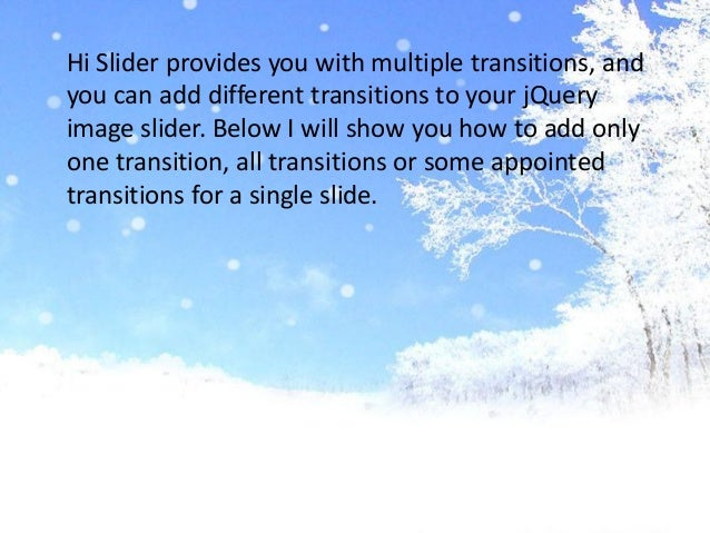 How to add blind,  fade and both transitions in my Qquery image slider with Hi Slider? Slide 2