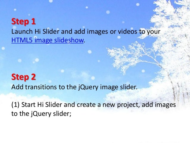 How to add blind,  fade and both transitions in my Qquery image slider with Hi Slider? Slide 3