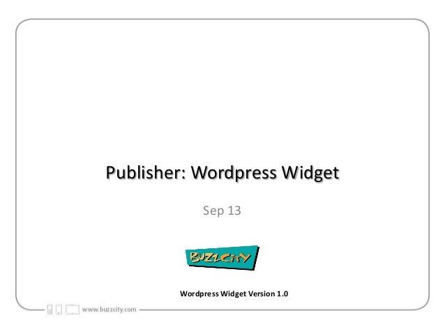 Publisher: Wordpress Widget Sep 13  Wordpress Widget Version 1.0