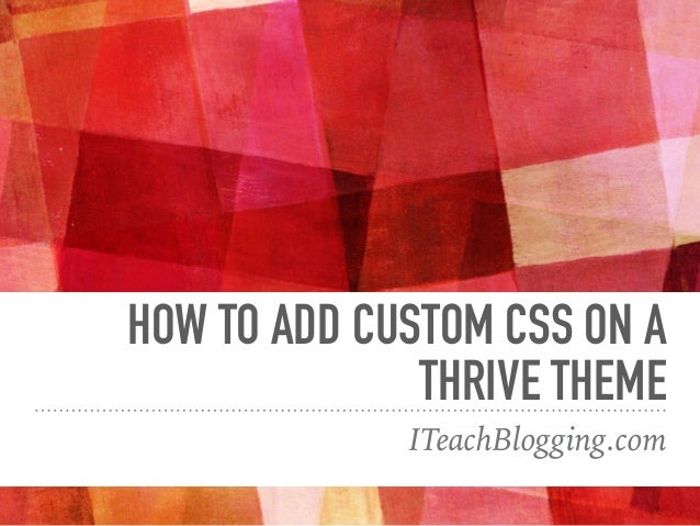 Thesis theme custom css