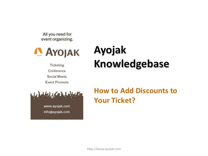 How to Add Discounts to Your Ticket? http://www.ayojak.com