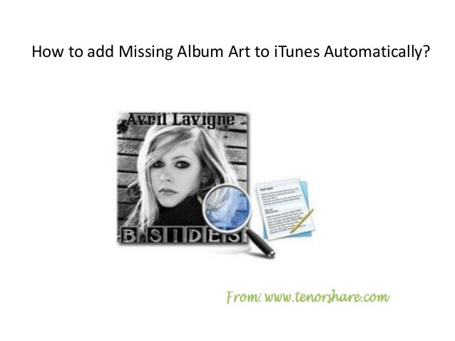 How to add Missing Album Artwork to iTunes Automatically?