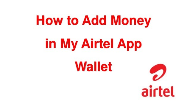 How to Add Money to Account in My Airtel App