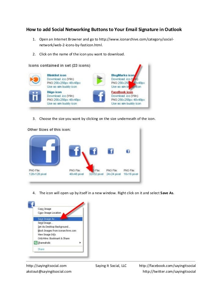 How to add Social Networking Buttons to Your Email Signature in Outlook    1. Open an Internet Browner and go to http://ww...
