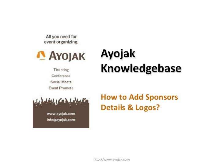 How to Add Sponsors Details & Logos? http://www.ayojak.com