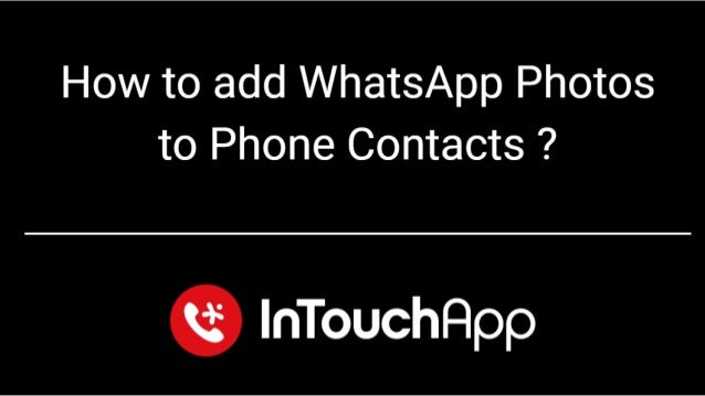 how to add whatsapp contacts