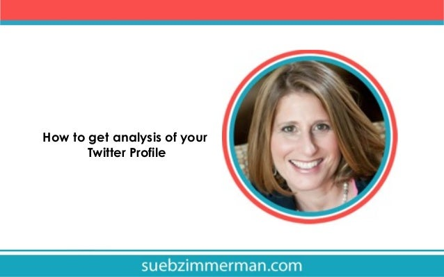 How to get analysis of your Twitter Profile