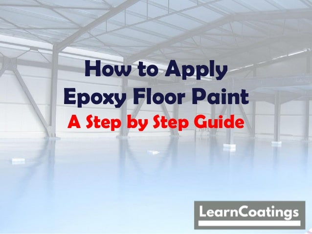 How to Apply Epoxy Floor Paint A Step by Step Guide