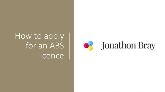 How to apply for an ABS licence