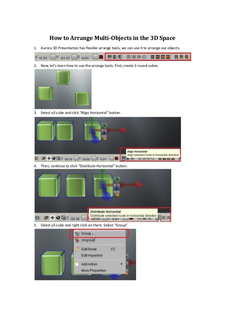 How to Arrange Multi-Objects in the 3D Space1. Aurora 3D Presentation has flexible arrange tools, we can use it to arrange...