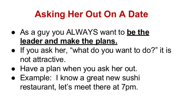 Ways to ask a girl out online dating