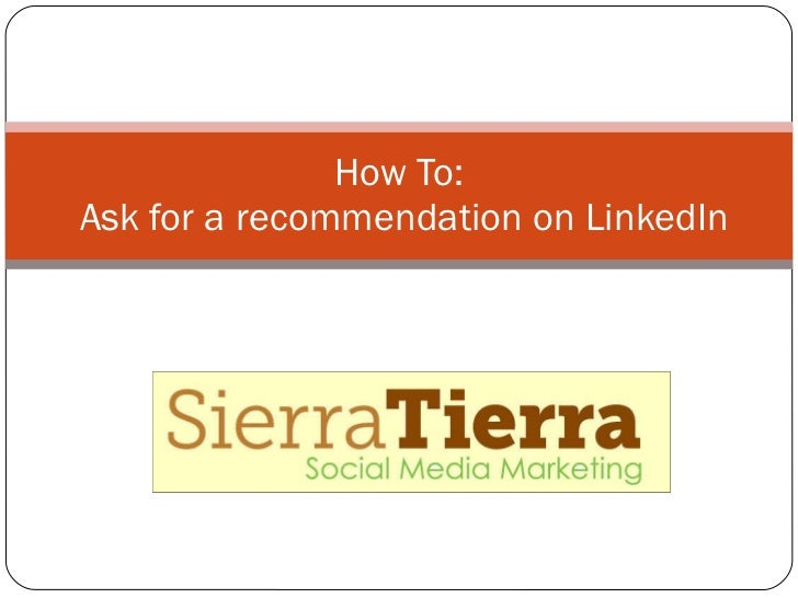 How To:  Ask for a recommendation on LinkedIn