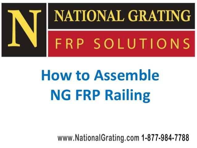 How to Assemble  NG FRP Railing