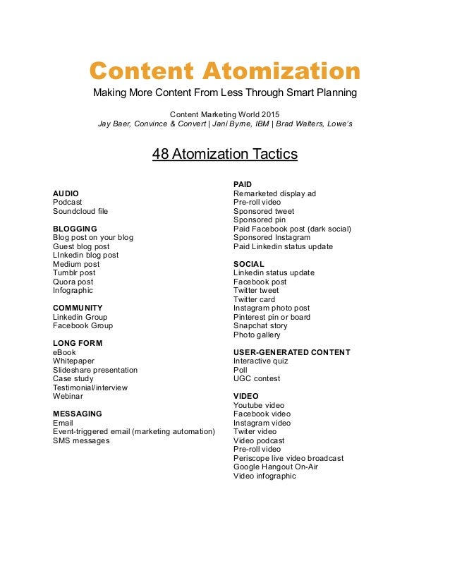 Content Atomization Making More Content From Less Through Smart Planning Content Marketing World 2015 Jay Baer, Convince &...
