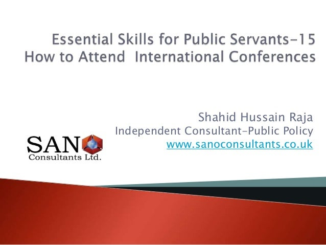 Shahid Hussain Raja Independent Consultant-Public Policy www.sanoconsultants.co.uk