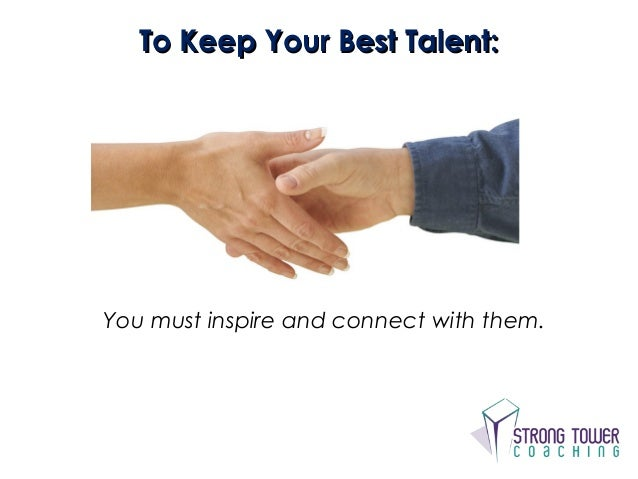 how to keep your top talent Learn eight ways to help your employees love their work more, producing happier employees who will stay with the company longer.
