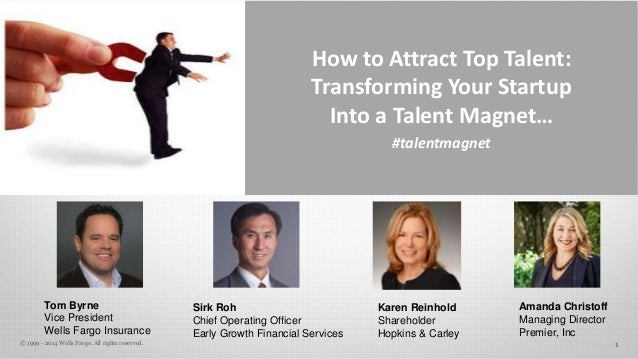 How to Attract Top Talent:  Transforming Your Startup  Into a Talent Magnet…  #talentmagnet  Sirk Roh  Chief Operating Off...