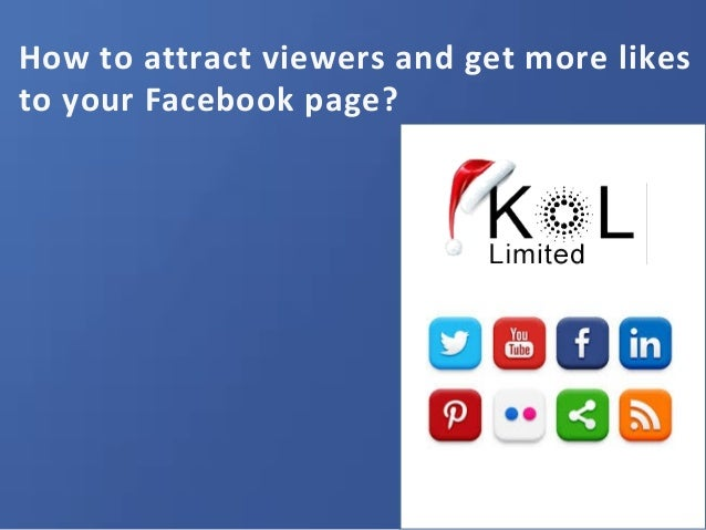 How to attract viewers and get more likes to your Facebook page?