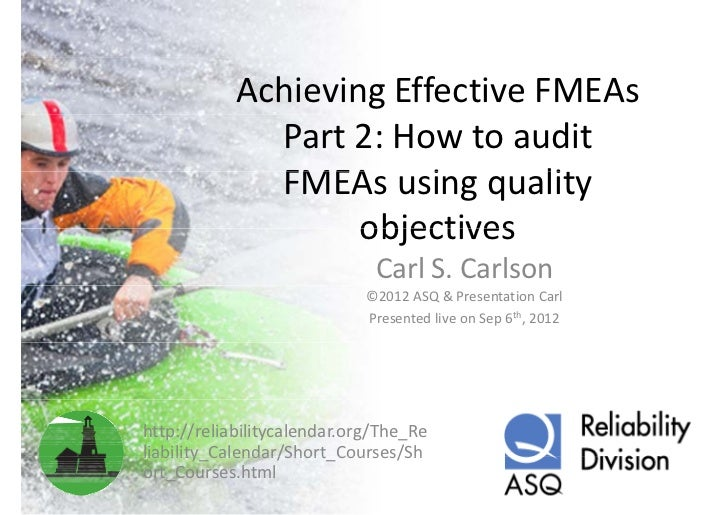 AchievingEffectiveFMEAs              Part2:Howtoaudit              FMEAsusingquality              FMEA       i ...