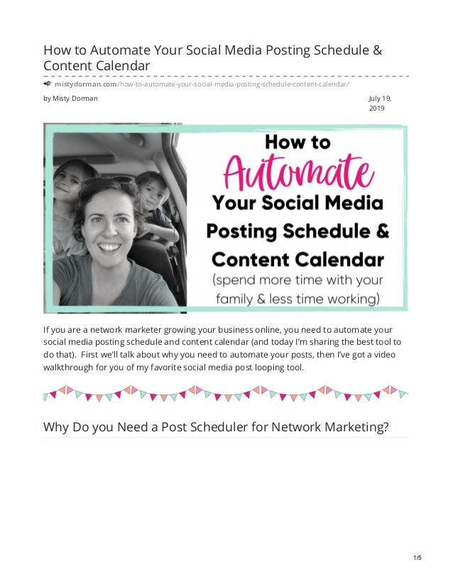 by Misty Dorman July 19, 2019 How to Automate Your Social Media Posting Schedule & Content Calendar mistydorman.com/how-to...