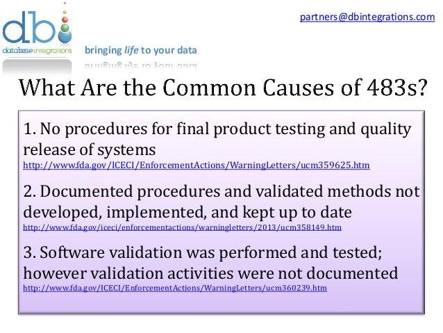 ... FDA Form 483 Warning Letter. 1. bringing life to your data partners@dbintegrations.com; 2.
