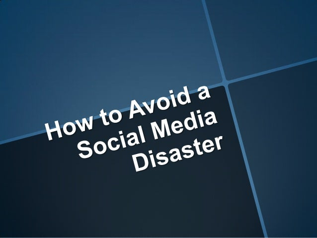 How to Avoid a Social Media Disaster