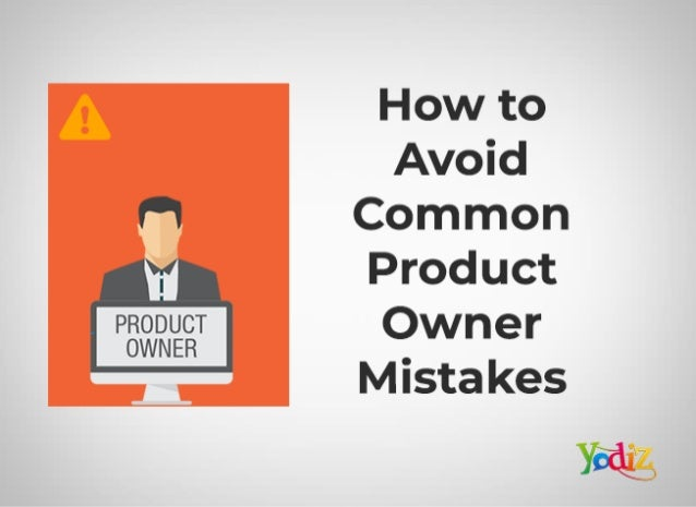How to avoid common product owner mistakes
