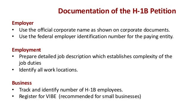 H-1B Dependent Employers 25 or fewer full-time equivalent (FTE) employees, including 8 or more H-1Bs 26-50 FTE employees...