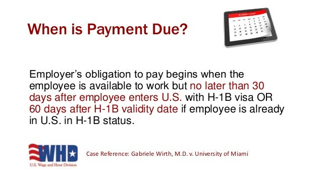 Employer must pay required wage for all nonproductive time related to employment caused by: • Lack of work or client contr...