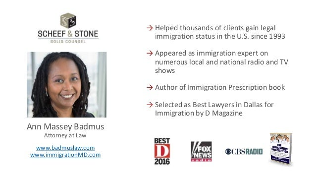 www.badmuslaw.com www.immigrationMD.com Ann Massey Badmus Attorney at Law → Helped thousands of clients gain legal immigra...