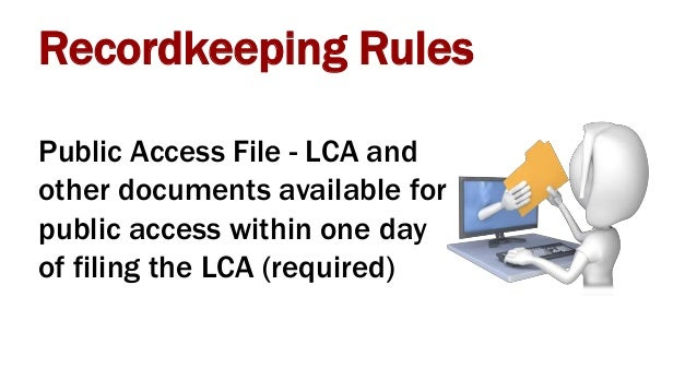 Certified LCA (ETA9035) Rate of pay for the H-1B worker Actual wage memorandum Prevailing wage determination Proof of...