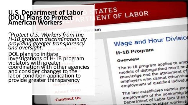 """U.S. Department of Labor (DOL) Plans to Protect American Workers """"Protect U.S. Workers from the H-1B program discriminatio..."""