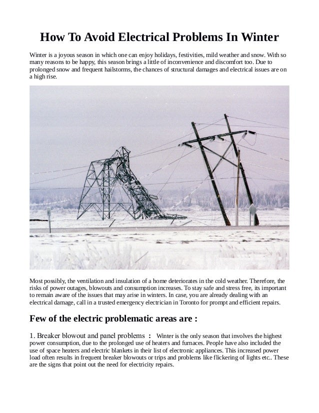How To Avoid Electrical Problems In Winter Winter is a joyous season in which one can enjoy holidays, festivities, mild we...