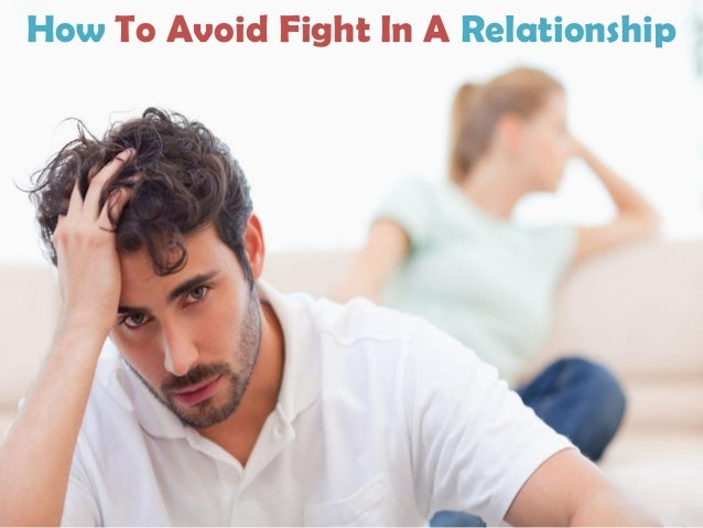 How To Avoid Fight In A Relationship